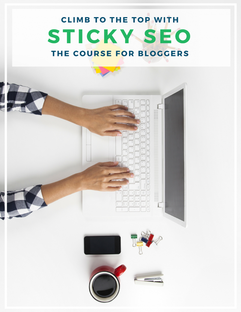 Sticky SEO Course for Bloggers
