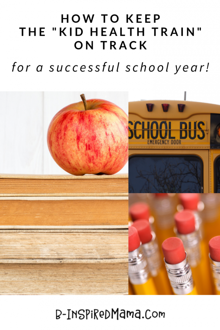 How to Keep the Kid Health Train on Track - for a Successful School Year
