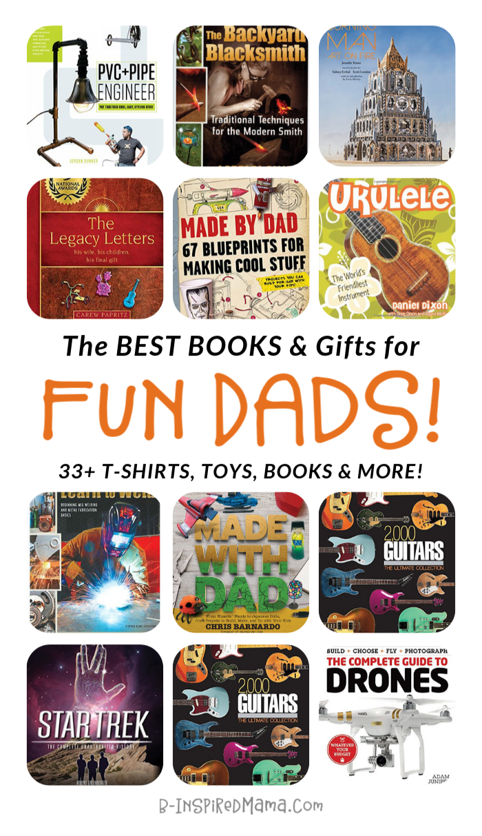 The ULTIMATE Gift Guide for FUN Dads - from t-shirts to toys to SO MANY books and more!