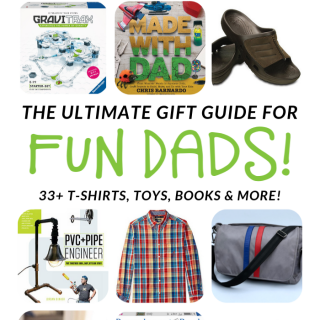 The ULTIMATE Gift Guide for FUN Dads - from t-shirts to toys to books and more!