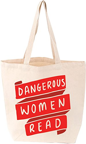 Dangerous Women Read Tote