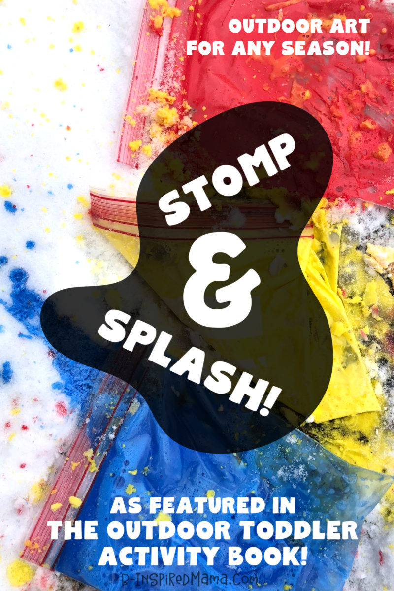 Stomp and Splash for Colorful, Active, Messy and SUPER-FUN Outdoor Toddler Art - you can do in any weather!