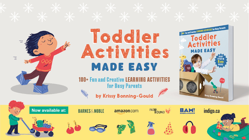 Toddler Activities Made Easy - a book of creative and educational toddler activities