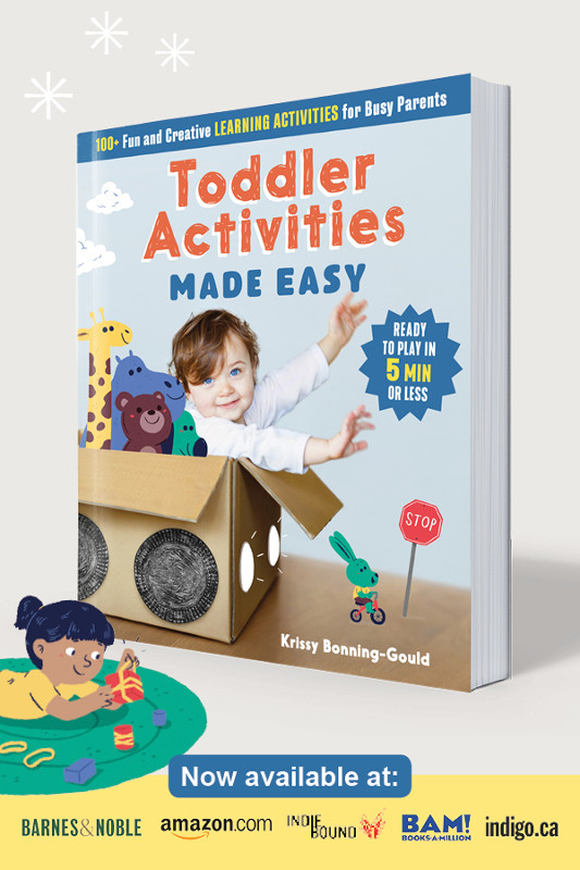 Toddler Activities Made Easy - 100+ Creative Learning Activities for Busy Parents