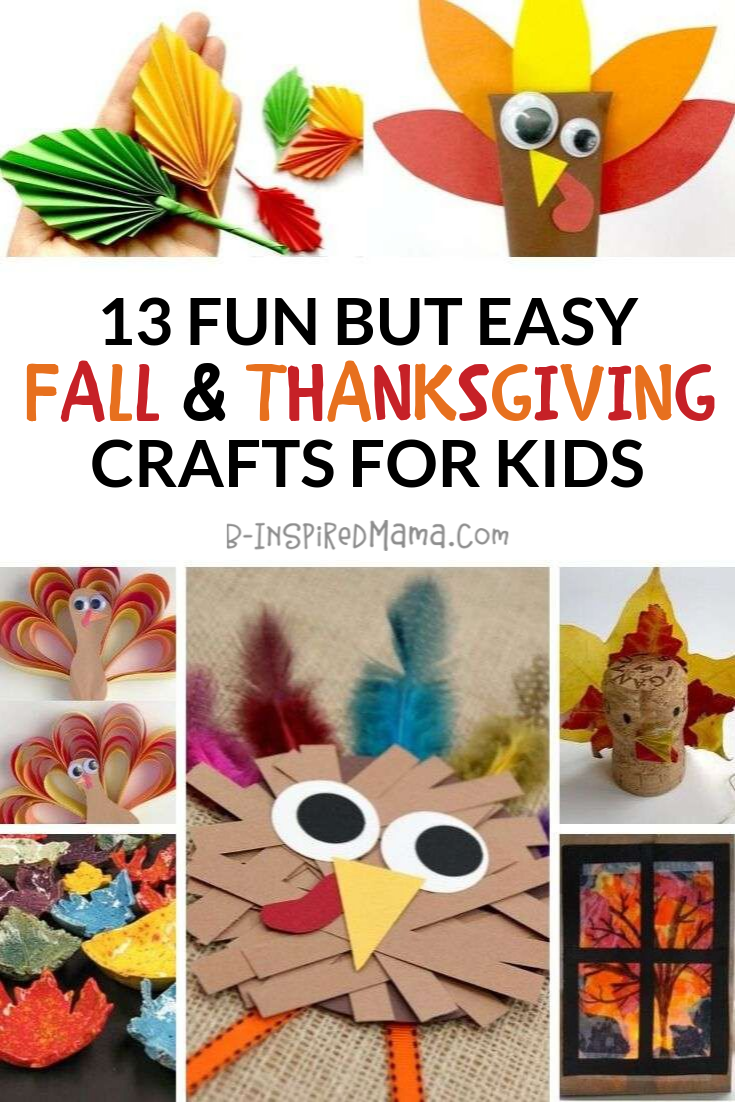 13 Fun but Easy Fall and Thanksgiving Crafts for Kids